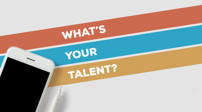 WHAT'S YOUR TALENT CONCEPT