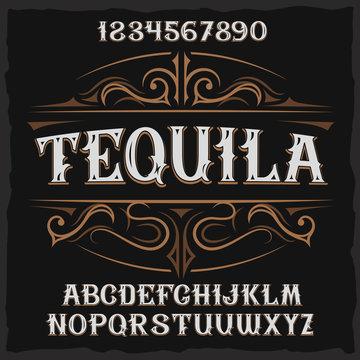 """Vintage label typeface named """"Tequila""""."""
