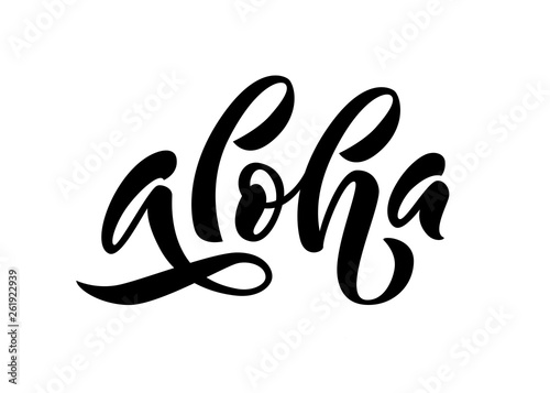 Aloha word lettering  Vector illustration for print on shirt