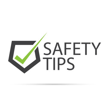 Safety tips symbol security sign on white