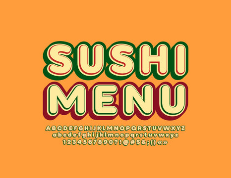 Vector stylish Sign Sushi Menu. Colorful 3D Font. Bright Alphabet Letters, Numbers and Symbols