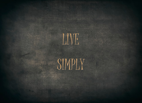 Live simply purity karma believe typography type
