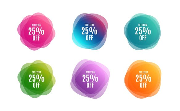 Blur shapes. Get Extra 25% off Sale. Discount offer price sign. Special offer symbol. Save 25 percentages. Color gradient sale banners. Market tags. Vector