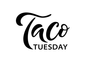 Taco Tuesday. Vector illustration. Promotion sign graphic ptint. Traditional mexican cuisine. Hand drawn text logo