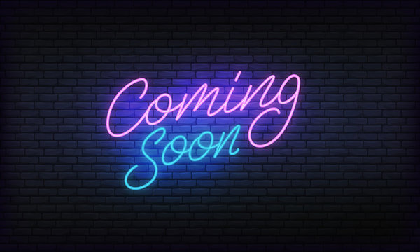 Coming soon neon banner vector template. Glowing night bright lettering sign for advertisement.
