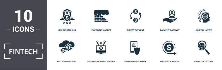 Fintech set icons collection. Includes simple elements such as Online Banking, Emerging Market, Direct Payment, Digital Native, Crowdfunding Platform and E-Banking Security premium icons