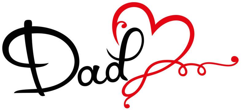 Love Dad Geschenk Vatertag Männertag. Schrift mit Herz und Unendlichkeitsschleife, Infinity Symbol. Tolles Geschenk zum Vatertag und Männertag. Für Daddy, Bester Vater, Bester Papa, Opa und Superdad.