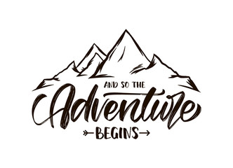 Fototapeta Modern brush lettering of And so the Adventure Begins with Hand drawn Peaks of Mountains sketch obraz