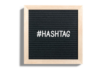 Letterboard with #hashtag