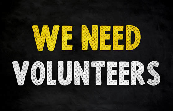 We need your Volunteers - assistance support