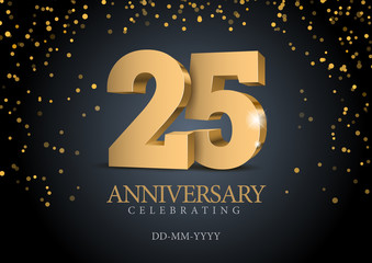 Anniversary 25. gold 3d numbers. Poster template for Celebrating 25th anniversary event party. Vector illustration