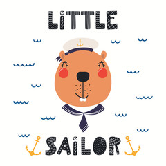 Spoed Fotobehang Illustraties Hand drawn vector illustration of a cute beaver sailor, with sea waves, lettering quote Little sailor. Isolated objects on white background. Scandinavian style flat design. Concept for children print.
