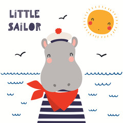 Spoed Fotobehang Illustraties Hand drawn vector illustration of a cute hippo sailor, with sea waves, seagulls, quote Little sailor. Isolated objects on white background. Scandinavian style flat design. Concept for children print.