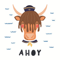Spoed Fotobehang Illustraties Hand drawn vector illustration of a cute yak sailor, with sea waves, lettering quote Ahoy. Isolated objects on white background. Scandinavian style flat design. Concept for children print.