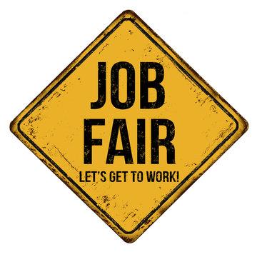 Job fair vintage rusty metal sign