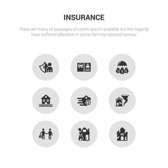9 round vector icons such as house insurance for storms, house on fire, insurance agent, insurance for home of tornado, of a shield with dollar contains inundation, investment license, life house
