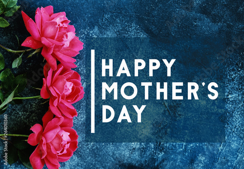 Happy mothers day background with pink roses.