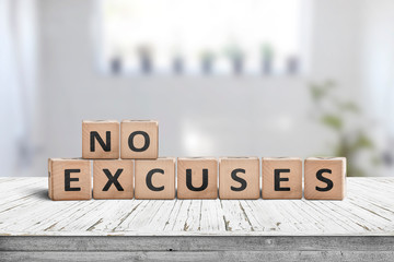 No excuses sign in a bright room
