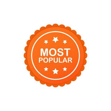 Most Popular Badge, sticker, round Label. Vector illustration.