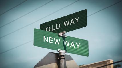 Street Sign NEW WAY versus OLD WAY Wall mural