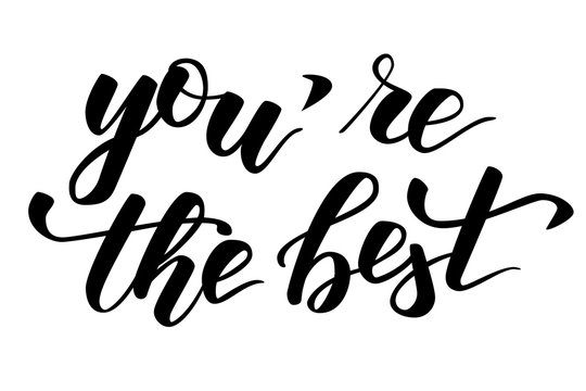 Quote you are the best