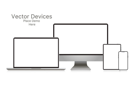 Mockup realistic device. Set of laptop, tablet, computer and phone. Vector