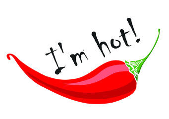 "Vector red hot chili pepper. Hot pepper. The inscription ""I'm hot"" lettering. Vector illustration, isolate."