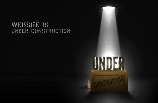Poster Under construction n wood box in spotlight on darkness background. Website coming soon banner