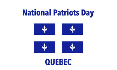 Vector Illustration to Celebrate Patriots Day. Quebec, Canada.