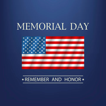 Memorial day. Remember and honor text. Vector