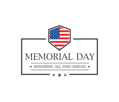 Memorial day. Honoring all who served text. Vector