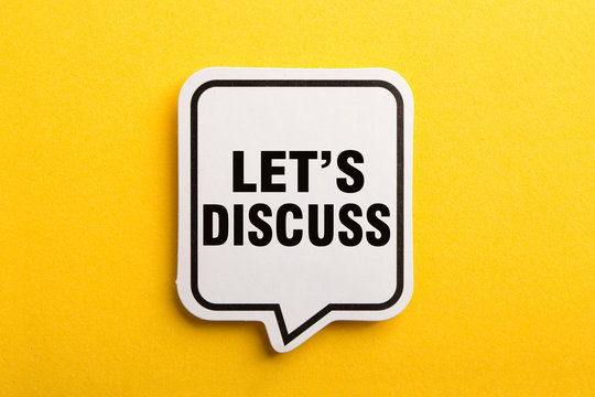 Let s Us Discuss Speech Bubble Isolated On Yellow Background