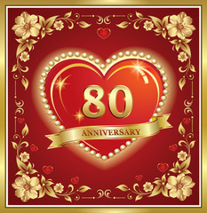 80 years anniversary, happy birthday, big heart, golden frame, floral pattern, red background. Vector illustration