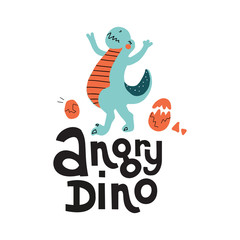 Vector cute cartoon hand drawn dinosaur with lettering qoute Angry Dino. Tyrannosaurus with eggs. Vector illustration of scandinavian t-rex character for children and scrap book with lettering