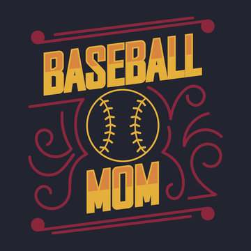 T-shirt on the sports theme. Baseball Mom. Emblem for printing on t-shirts, posters, stickers, cards, etc. Vector image.