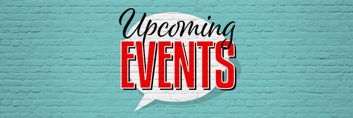 Wall Mural - Upcoming events
