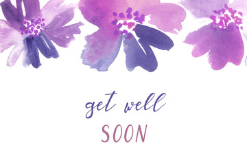 Get-well card template. Watercolor floral border in purple and blue.