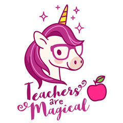 "Cute unicorn teacher wearing eyeglasses, with text ""Teachers are magical"" simple cartoon vector illustration. Teaching, education, school, best teacher, teacher appreciation theme design element."