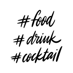 Estores personalizados para cocina con tu foto Hashtag food, drink and cocktail. Hand drawn vector phrase from a social network.