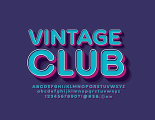 Foto auf Leinwand Pop Art Vector bright banner VIntage Club with 3D Font. Isometric retro Alphabet Letters, Numbers and Symbols