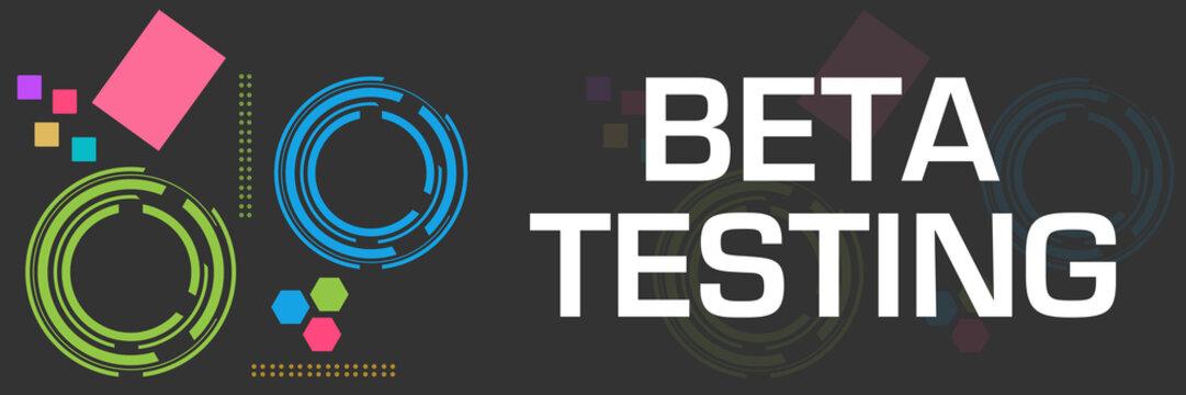 Beta Testing Dark Colorful Technology Square Horizontal