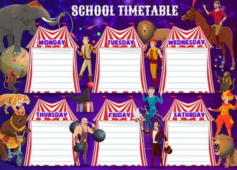 Schedule on whole week. Circus performers, animals