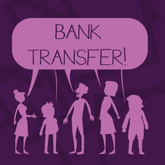 Text sign showing Bank Transfer. Business photo showcasing when the money is sent from one bank account to another Silhouette Figure of People Talking and Sharing One Colorful Speech Bubble