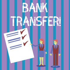 Conceptual hand writing showing Bank Transfer. Concept meaning when the money is sent from one bank account to another Man and Woman Presenting Report of Check and Lines on Paper