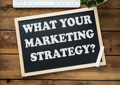 what your marketing strategy text on board