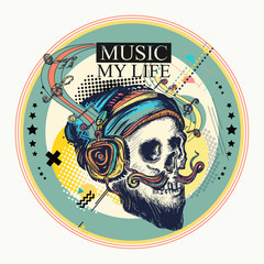 Skull and notes. Music my life slogan. Zine culture style. Hand drawn vector art, fashion contemporary collage