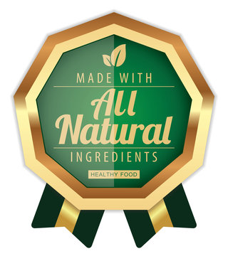 All Natural Ingredients. Vector Green Badge.