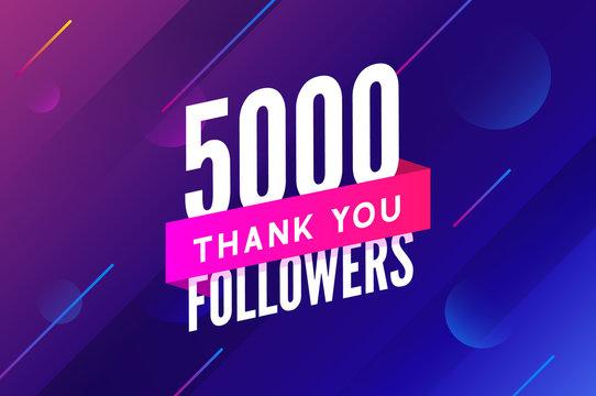 5000 followers vector. Greeting social card thank you followers. Congratulations 5k follower design template