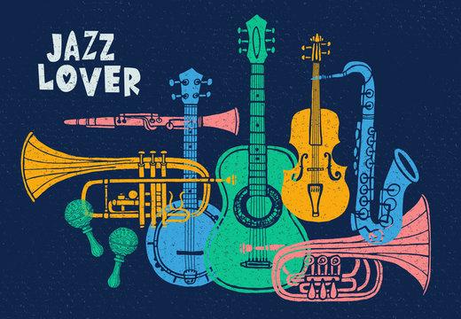 Musical instruments, guitar, fiddle, violin, clarinet, banjo, trombone, trumpet, saxophone, sax, jazz lover slogan graphic for t shirt design posters prints. Hand drawn vector illustration.