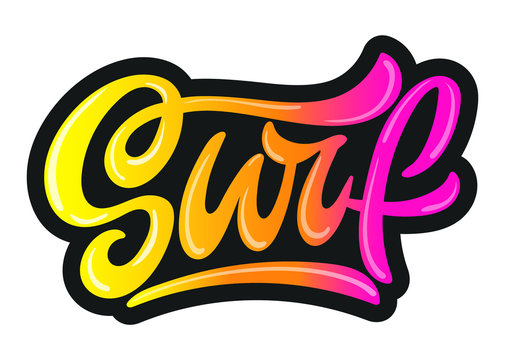 """Handwritten word """"Surf"""" vector banner design. Warm season lettering typography for postcard, flyer, poster,invitation, sticker. Print for bag, t-shirt, cup, clothes. Lucky logo for surf school."""